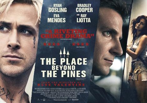 The Place Beyond the Pines – Critique du film