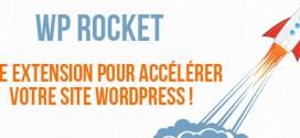Optimisez votre site WordPress en toute simplicité avec WP Rocket !