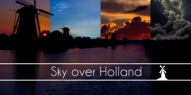 La beauté de la Hollande en time lapse – Pays-Bas