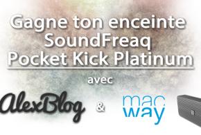 Découverte de l'enceinte SoundFreaq Pocket Kick Platinum