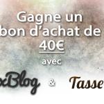 concours-bon-achat-40-euros-Tasse-Toi