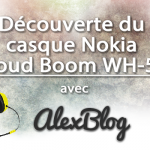 decouverte-du-casque-nokia-coloud-boom-wh-530