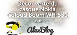 Découverte du casque Nokia Coloud Boom WH-530