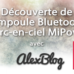 decouverte-Ampoule Bluetooth Arc-en-ciel MiPow