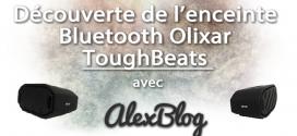 Découverte de l'enceinte Bluetooth Olixar ToughBeats