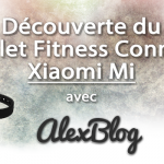 decouverte-bracelet-fitness-connecte-xiaomi-mi