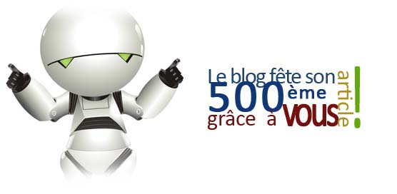 Photo of 500ème article. Merci à tous !