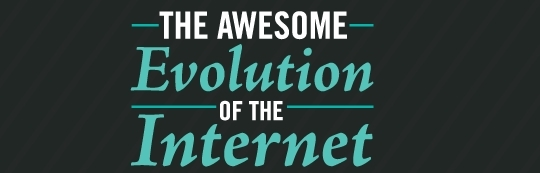 AwesomeEvolutionoftheInternet1