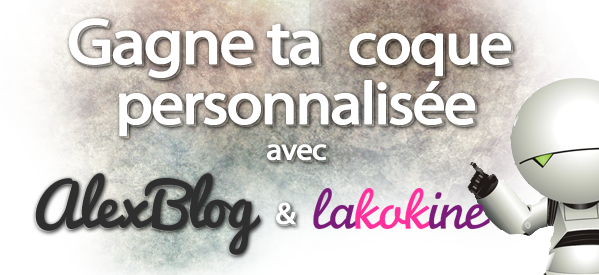 Photo of Concours : Gagne ta coque personnalisée avec Lakokine