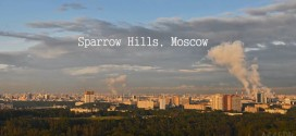 time-lapse-moscou- Sparrow Hills