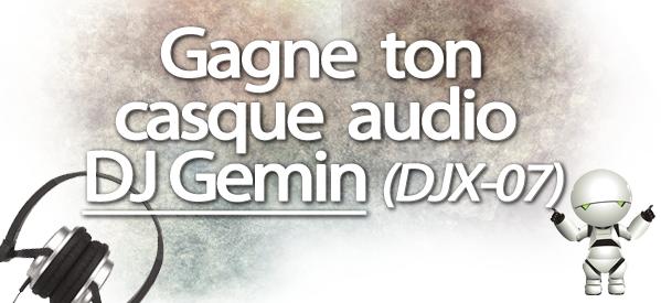 Concours : Gagne un casque audio DJ Gemini avec Electronic Star