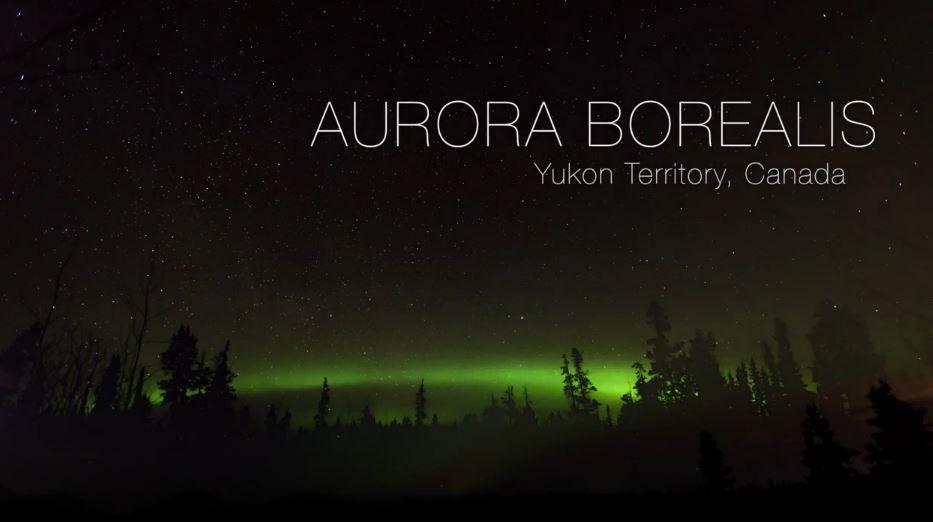 Photo of Time lapse des Aurores Polaires de Yukon – Canada