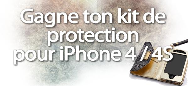 Concours : Gagne une coque + un film de protection pour iPhone 4 / 4S