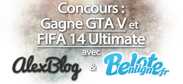 Photo of Concours : Viens gagner ton jeu GTA V et FIFA 14 sur la plateforme de ton choix