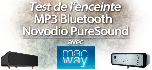 Photo of Test de la nouvelle enceinte MP3 Bluetooth Novodio PureSound