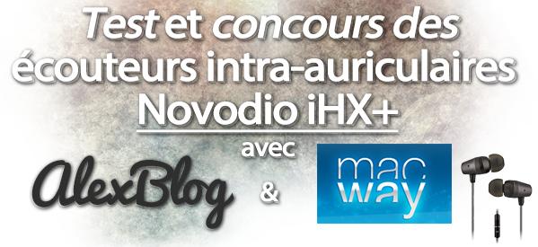 concours écouteurs intra-auriculaires Novodio iHX+