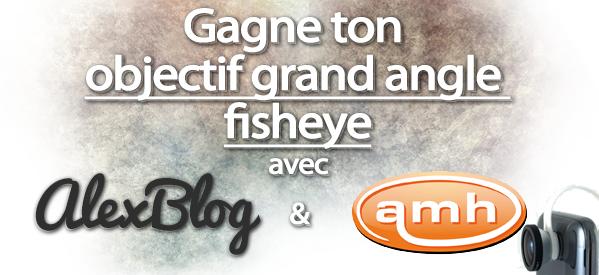 concours-objectif-fisheye