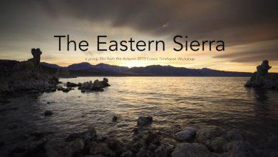 Photo of Time lapse sur la beauté de la Sierra Nevada – Californie