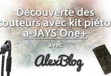 Photo of Découverte des écouteurs a-JAYS One+