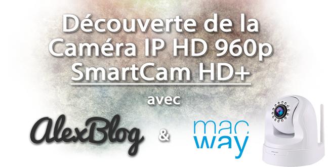 decouverte-novodio-smartcam-hd-960p-wi-fi