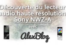 Photo of Découverte du lecteur audio haute résolution Sony NWZ-A15