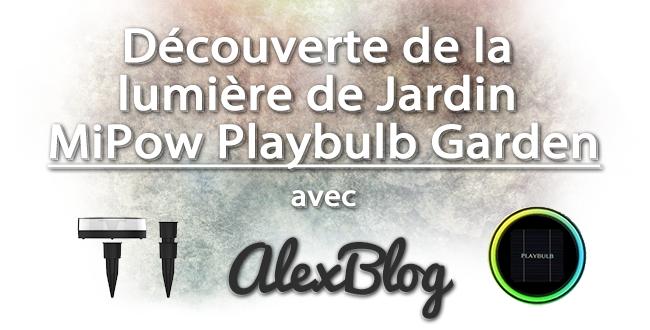 decouverte-mipow-playbulb-garden