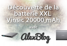 Photo of Découverte de la batterie XXL Vinsic 20000 mAh