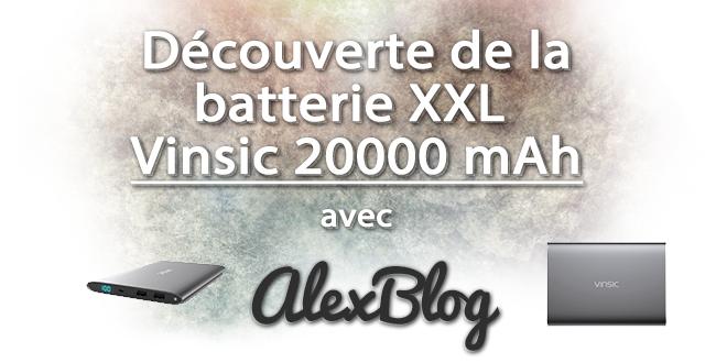 decouverte-batterie-xxl-vinsic-20000-mah