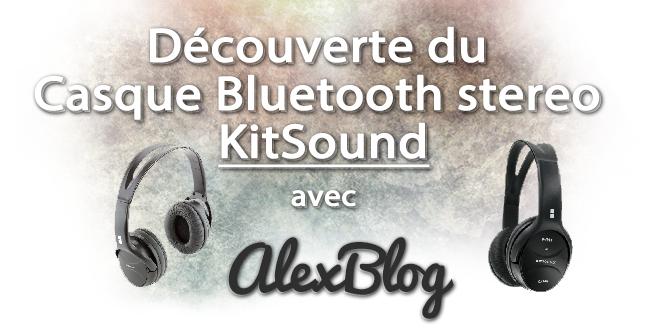 decouverte-casque-bluetooth-stereo-kitsound