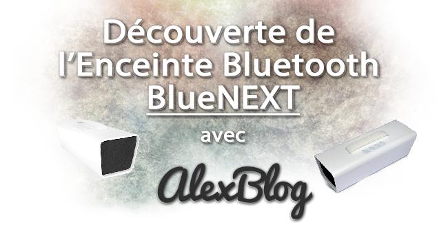 decouverte-enceinte-bluetooth-bluenext