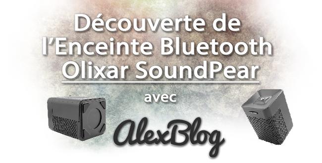decouverte-enceinte-bluetooth-olixar-soundpear