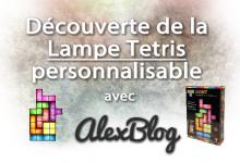 Photo of Découverte de la Lampe Tetris personnalisable