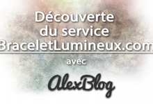 Photo of Découverte du service BraceletLumineux.com
