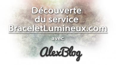 Photo of Découverte du service BraceletLumineux.com