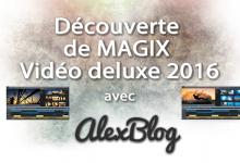 Photo of Découverte de MAGIX Vidéo deluxe 2016