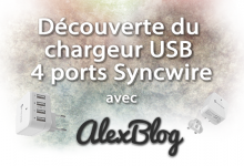 Photo of Découverte du chargeur USB 4 ports Syncwire