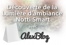 Photo of Découverte de la Lumière d'ambiance Notti Smart