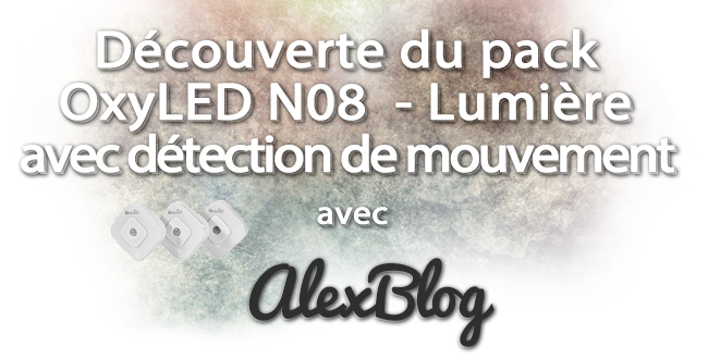 Decouverte Pack Oxyled N08 Lumiere Detection Mouvement