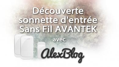 Photo of Découverte de la sonnette d'entrée sans fil AVANTEK