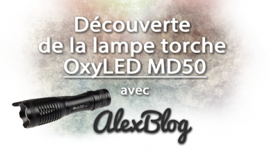 Photo of Découverte de la lampe torche OxyLED MD50