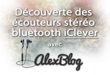 Photo of Découverte des écouteurs stéréo bluetooth iClever
