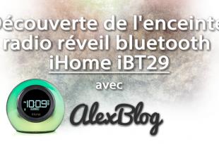 Decouverte Enceinte Radio Reveil Bluetooth Ihome Ibt29