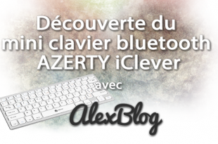 Decouverte Mini Clavier Bluetooth Azerty Iclever