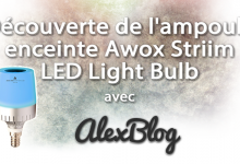 Photo of Découverte de l'ampoule enceinte Awox Striim LED Light Bulb