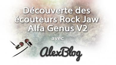 Photo of Découverte des écouteurs Rock Jaw Alfa Genus V2