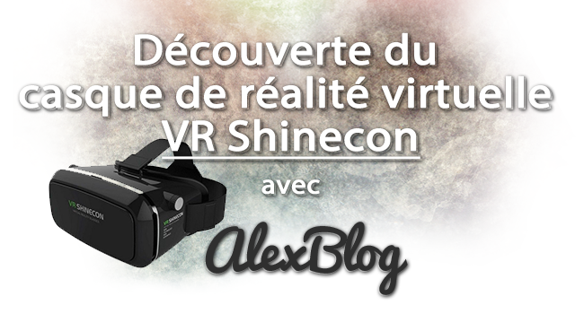 Decouverte Casque Realite Virtuelle Vr Shinecon