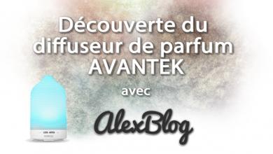 Photo of Découverte du diffuseur de parfum /  huiles essentielles AVANTEK