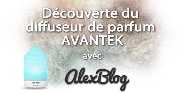 Decouverte Diffuseur Parfum Avantek