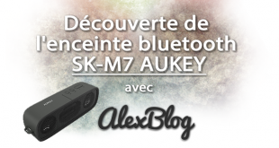 Decouverte Enceinte Bluetooth Sk M7 Aukey