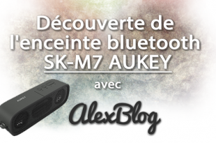 Decouverte Enceinte Bluetooth Sk M7 Aukey
